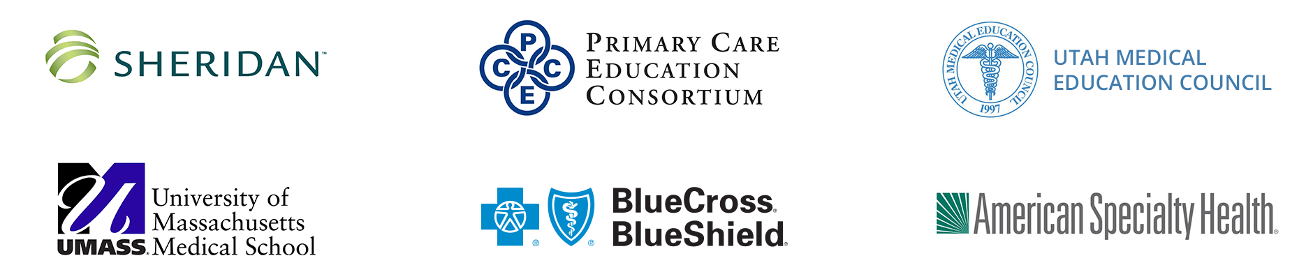 Sheridan, Primary Education Consortium, Utah Medical Education Council, University of Massachussets Medical School, Blue Cross Blue Shield, American Speciality Health